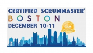 Boston Certified ScrumMaster® Workshop (CSM) - December 10-11