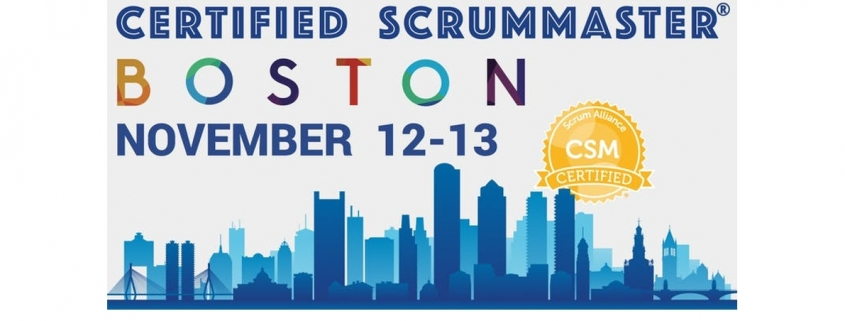 Boston Certified ScrumMaster® Workshop (CSM) - November 12-13