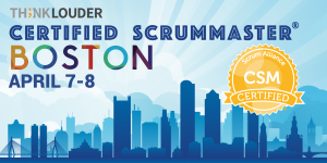 Boston Certified ScrumMaster